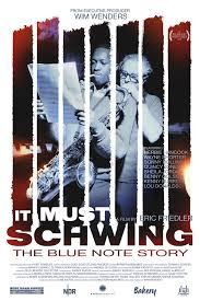 Foto: IT MUST SCHWING-THE BLUE NOTE STORY